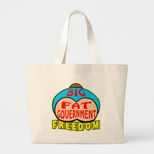 Big Fat Government Crushing Freedom Bag