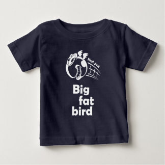 Big fat shot put bird baby T-Shirt