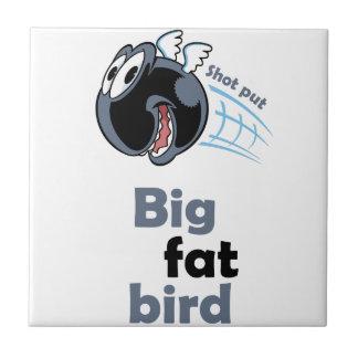 Big fat shot put bird tile