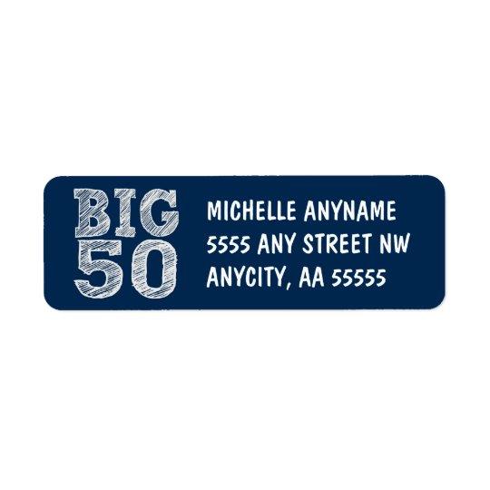 BIG Fiftieth Birthday in Navy Blue Return Address Label