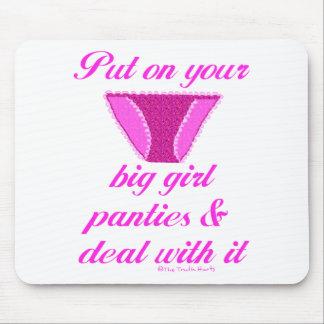 Big Girl Panties Mouse Pad