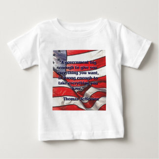 Big Government Quote by Jefferson Baby T-Shirt