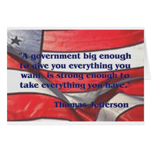 Big Government Quote by Jefferson Greeting Card