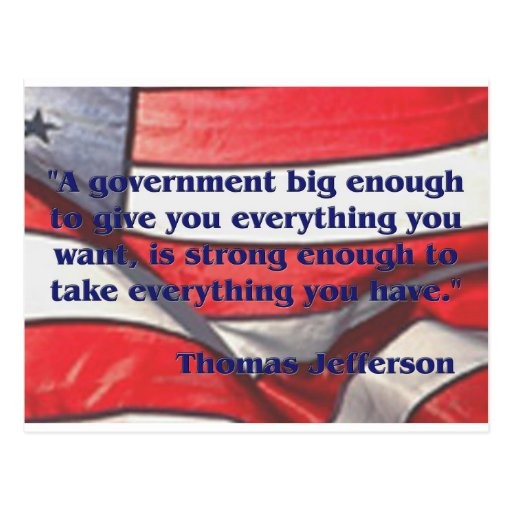 Big Government Quote by Jefferson Postcard