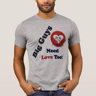 Big Guys Need Love Funny T-Shirt