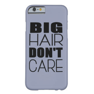 Big Hair Don't Care Phone Case - Powder Blue