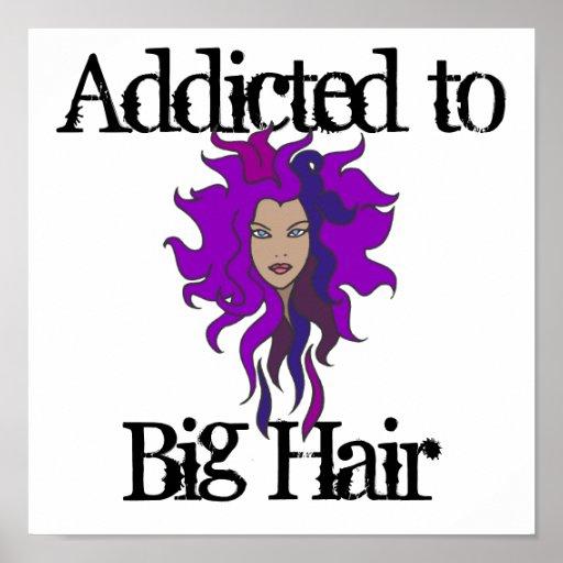 Big Hair Posters