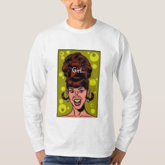 Big Haired Girl.. T-Shirt