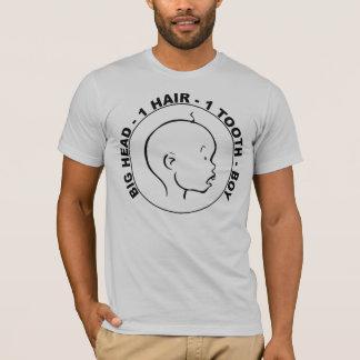 BIG HEAD - 1 HAIR - 1 TOOTH - BOY T-Shirt
