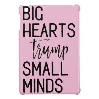 Big Hearts Trump Small Minds Anti-Trump Resistance iPad Mini Cases