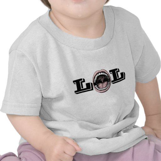Big Laughing Mouth LOL Laughing Out Loud! T Shirts