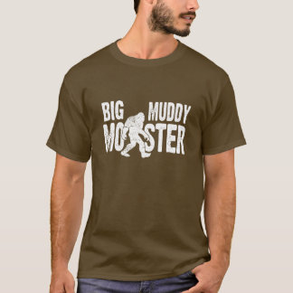 Big Muddy Monster T-shirt
