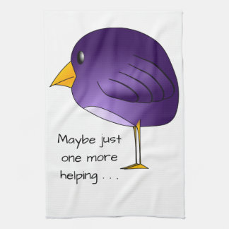Big Purple Bird: Maybe just one more Personalized Tea Towel