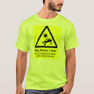 Big Scary Laser-Don't Look Remaining Eye T-Shirt