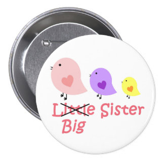 Big Sisster 7.5 Cm Round Badge