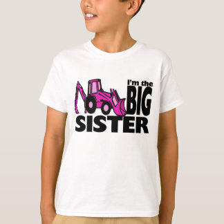 Big Sister Backhoe T-Shirt