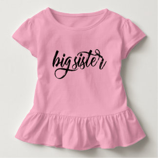 Big Sister Black Brushed Lettering Toddler T-Shirt