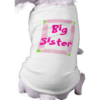 Big Sister Doggy T-shirt Sleeveless Dog Shirt