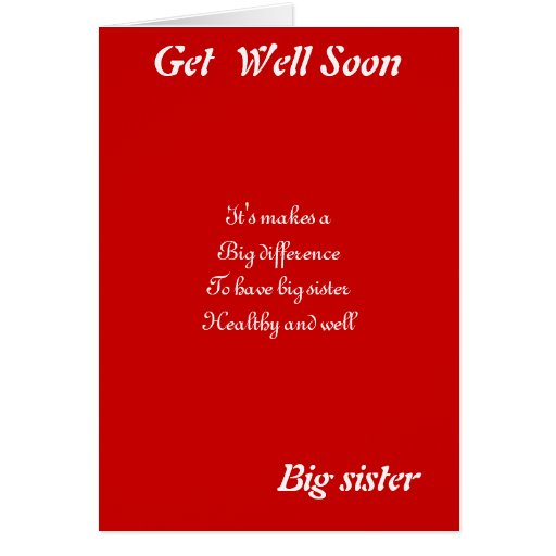Big Sister Get Well Greeting Cards Zazzle