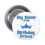 Big Sister of the 1st Birthday Prince! Badge