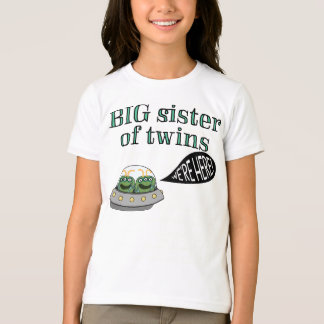 "BIG Sister of Twins ""We're Here!"" T-Shirt"