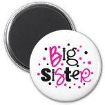 BIG SISTER pink black polkadot Magnet