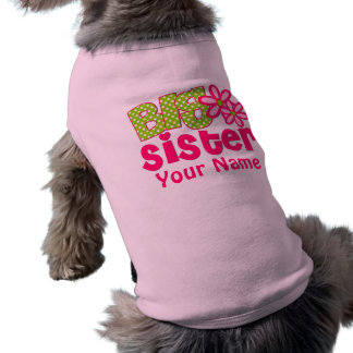 Big Sister Pink Green Personalized Dog Shirt