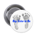 Big Sister to Be 6 Cm Round Badge