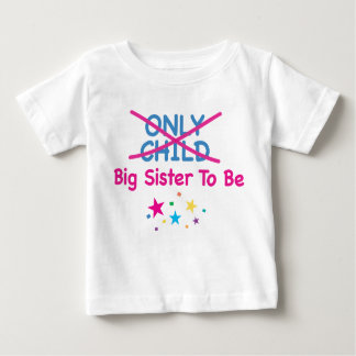 Big Sister To Be Baby T-Shirt