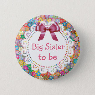 Big Sister  to be Floral Baby Shower Button