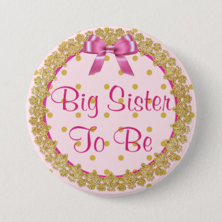 Big Sister to be Pink and Gold  Baby Shower Button