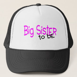 Big Sister To Be Trucker Hat
