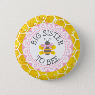 Big Sister to Bee Baby Shower Button
