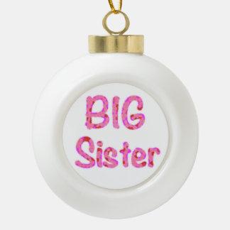 Big Sister Typography Ceramic Ball Decoration