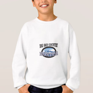 big sky country Montana Sweatshirt