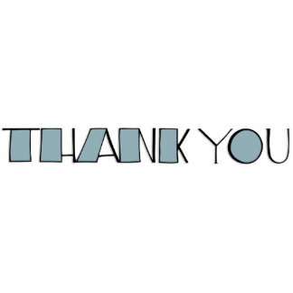Big Thank You blue Sculpture Acrylic Cut Out