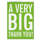 Big Thank You greeting cards for thanking someone