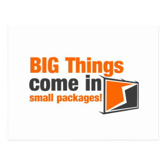 BIG Things Come In Small Packages Postcard