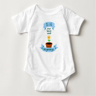 Big things have small beginnings baby bodysuit