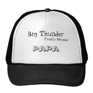 Big Thunder, Family Member, PaPa Cap