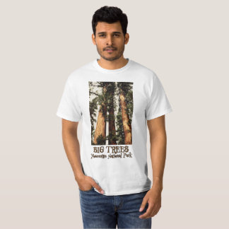 """Big Trees"" Yosemite National Park Sequoia trees T-Shirt"