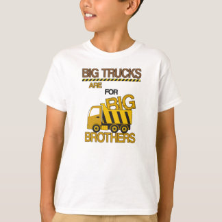Big Trucks are for Big Brothers Construction T-Shirt