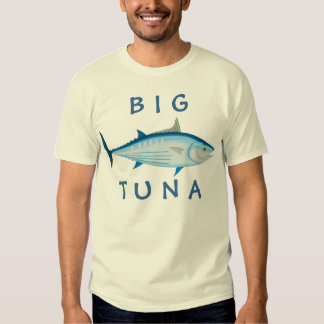 Big Tuna T Shirt