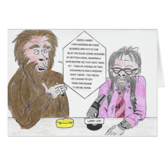 Bigfoot and Larry Birthday Card