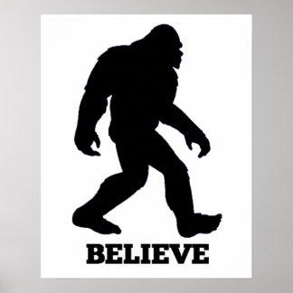 Bigfoot BELIEVE Poster! Sasquatch Poster