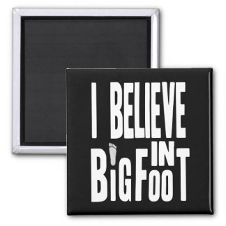 Bigfoot Believer - White Text for Dark Colors Square Magnet