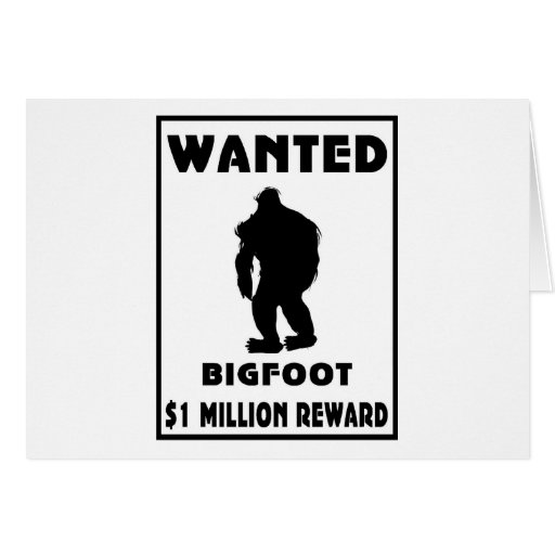 Bigfoot Wanted Poster Greeting Cards