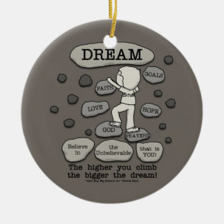 Bigger Dream Ceramic Ornament