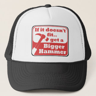 Bigger Hammer Trucker Hat