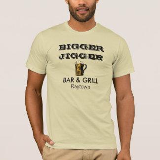 Bigger Jigger T-Shirt